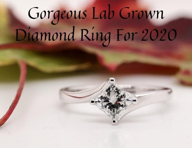 Lab Grown Diamond Rings For 2020