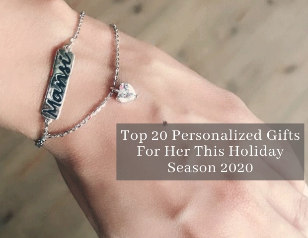 Top 20 Personalized Gifts For Her